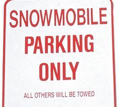 snowmobile parking only